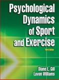Psychological Dynamics of Sport and Exercise, Gill, Diane L. and Williams, Lavon, 0736062645