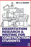 Dissertation Research and Writing for Construction Students, Naoum, Shamil G., 0750682647