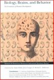 Biology, Brains and Behavior : The Evolution of Human Development, , 0933452640