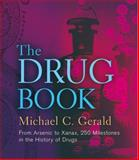 The Drug Book, Michael C. Gerald, 1402782640
