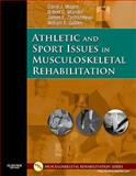 Athletic and Sport Issues in Musculoskeletal Rehabilitation, Magee, David J. and Zachazewski, James E., 1416022643
