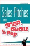 Sales Pitches That Snap, Crackle 'n Pop, Jack Vincent, 1466452641
