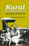 Rural Reminiscences : The Agony of Survival, Hassebrock, Kenneth, 1557532648