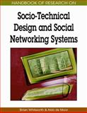 Handbook of Research on Socio-Technical Design and Social Networking Systems, Brian Whitworth, 160566264X