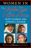 Women in the Middle East and North Africa : Restoring Women to History, Nashat, Guity and Tucker, Judith E., 0253212642