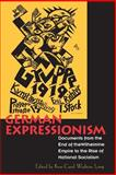 German Expressionism : Documents of the Wilhelmine Empire to the Rise of National Socialism, Rose-Carol Washton Long, 0520202643