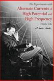 Alternate Currents of High Potential and High Frequency, Nikola Tesla, 1479312649