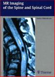 MR Imaging of the Spine and Spinal Cord, Uhlenbrock, Detlev, 1588902641