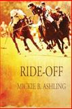 Ride-Off, Mickie B. Ashling, 1627982647