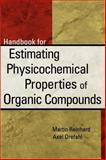 Handbook for Estimating Physiochemical Properties of Organic Compounds, Reinhard, Michael and Drefahl, Axel, 0471172642
