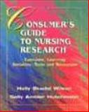 The Consumer's Guide to Nursing Research : Exercises, Learning Activities, Tools and Resources, Wilson, Holly S. and Hutchinson, Sally, 0827362641