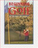 Beginning Golf, Gensemer, Robert, 0895822644