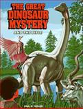 The Great Dinosaur Mystery and the Bible, Paul S. Taylor, 0896362647