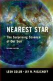 Nearest Star, Leon Golub and Jay M. Pasachoff, 1107672643