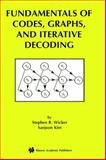 Fundamentals of Codes, Graphs, and Iterative Decoding, Wicker, Stephen B. and Kim, Saejoon, 1402072643