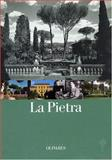 La Pietra : Florence, a Family and a Villa, Turner, A. Richard and Oliva, L. Jay, 8885982646