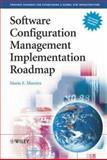 Software Configuration Management Implementation Roadmap, Moreira, Mario E., 0470862645