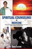 Spiritual Counseling in Medicine, Carlo Lazzari, 0595532640