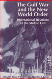 The Gulf War and the New World Order : International Relations of the Middle East, , 0813012643