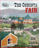 The Oneonta Fair, Jim Loudon, 0985692642