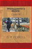 Humanity's Hope, G. Ferrell, 1497422647
