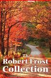 The Robert Frost Collection, Robert Frost, 1617202649