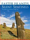Easter Island's Silent Sentinels, Kenneth Treister and Patricia Vargas Casanova, 0826352642