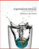 Organizational Behavior : Emerging Knowledge, Global Reality, McShane, Steven and Von Glinow, Mary Ann Young, 0078112648