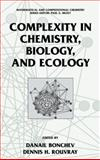 Complexity in Chemistry, Biology, and Ecology, , 0387232648
