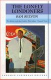 The Lonely Londoners, Selvon, Samuel, 0582642647