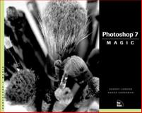 Photoshop 7 Magic, Grossman, Rhoda and London, Sherry, 0735712646