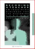 Becoming a Teacher, Gary D. Borich, 0750702648