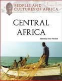 Peoples and Cultures of Central Africa, , 0816062641