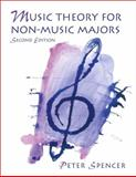 Music Theory for Non-Music Majors, Spencer, Peter, 0130262641