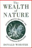 The Wealth of Nature, Donald Worster, 0195092643