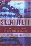 Silent Theft, David Bollier, 0415932645