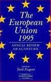 The European Union 1995 : The Annual Review of Activities, , 0631202641