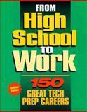 From High School to Work, J. G. Ferguson Publishing Company Staff, 0894342649