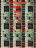 Introductory Digital Logic Labs : A Graphical Approach to Logic Design, Johnson, Tim and Tracy, Andrew, 0972172645