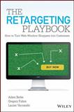 The Retargeting Playbook, Adam Berke and Gregory Fulton, 1118832647