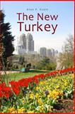 The New Turkey, Alan Scott, 1494422646