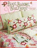 Bugs, Blooms, and Bullfrogs, Pat Sloan, 1601402643