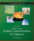 Introduction to Graphics Communications for Engineers (B. E. S. T Series), Gary Bertoline, 0073522643
