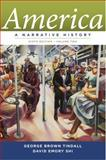 America : A Narrative History, Tindall, George Brown and Shi, David E., 0393912647