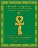 Raw and Living Foods, High Priest Kwatamani, 097926264X