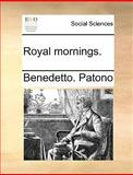 Royal Mornings, Benedetto. Patono, 1140672649