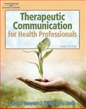 Therapeutic Communications for Health Care, Tamparo, Carol D. and Lindh, Wilburta Q., 1418032646