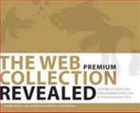 The Web Collection : Adobe Dreamweaver CS4, Adobe Flash CS4, and Adobe Fireworks CS4, Bishop, Sherry and Shuman, James E., 1435482646