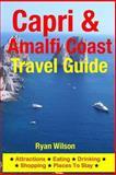 Capri and Amalfi Coast Travel Guide, Ryan Wilson, 1500342645