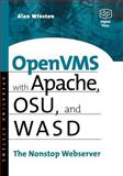 OpenVMS with Apache, WASD, and OSU : The Nonstop Webserver, Winston, Alan, 1555582648
